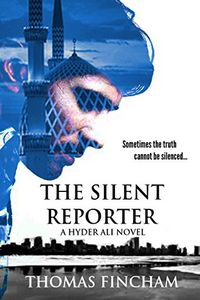 The Silent Reporter by Mobashar Qureshi