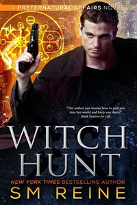 Witch Hunt by S. M. Reine