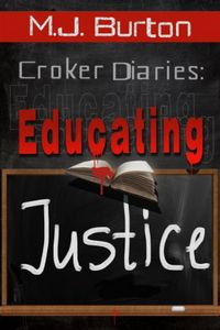 Educating Justice by Michael Burton