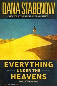 Everything Under the Heavens by Dana Stabenow