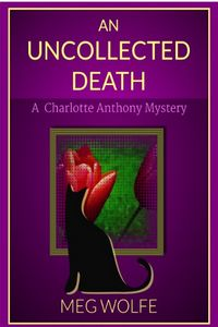 An Uncollected Death by Meg Wolfe
