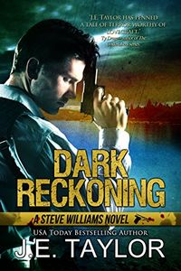 Dark Reckoning by J. E. Taylor
