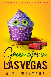 Green Eyes in Las Vegas by A. R. Winters