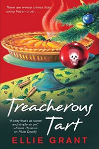 Treacherous Tart by Ellie Grant