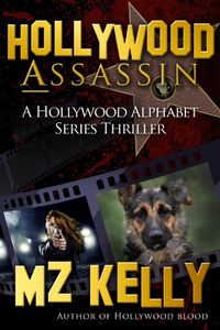 Hollywood Assassin by M. Z. Kelly
