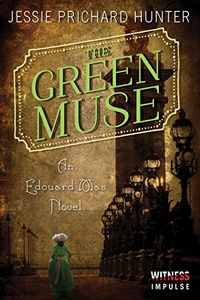 The Green Muse by Jessie Prichard Hunter