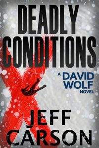 Deadly Conditions by Jeff Carson