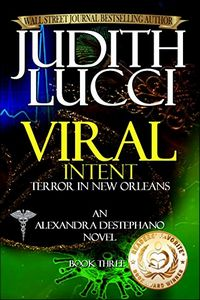 Viral Intent by Judith Lucci