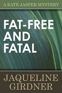 Fat-Free and Fatal by Jaqueline Gardner