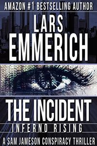 The Incident by Lars Emmerich