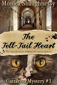 The Tell-Tail Heart by Monica Shaughnessy