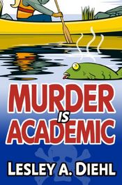 Murder Is Academic by Lesley A. Diehl