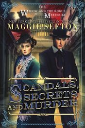 Scandals, Secrets, and Murder by Maggie Sefton