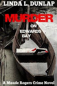 Murder on Edwards Bay by Linda L. Dunlap