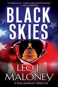 Black Skies by Leo J. Maloney