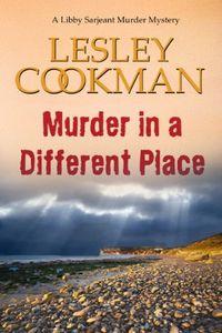 Murder in a Different Place by Lesley Cookman