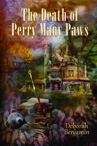 The Death of Perry Many Paws by Deborah Benjamin