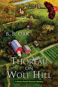 Thoreau on Wolf Hill by B. B. Oak