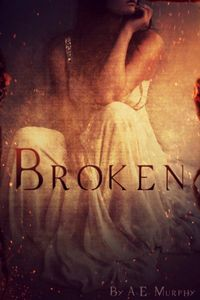 Broken by A. E. Murphy