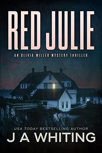 Red Julie by J. A. Whiting