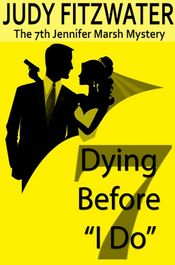 Dying Before I Do by Judy Fitzwater