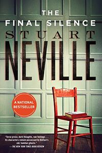 The Final Silence by Stuart Neville