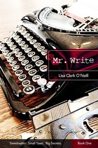 Mr. Write by Lisa Clark O'Neill