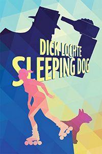 Sleeping Dog by Dick Lochte