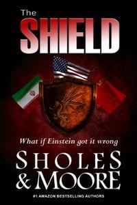 The Shield by Lynn Sholes and Joe Moore