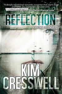 Reflection by Kim Cresswell