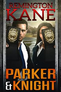 Parker & Knight by Remington Kane