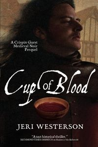 Cup of Blood by Jeri Westerson