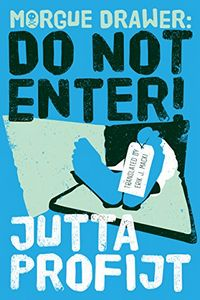 Do Not Enter by Jutta Profijt