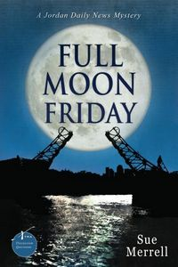 Full Moon Friday by Sue Merrell