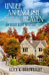 Under an English Heaven by Alice K. Boatwright