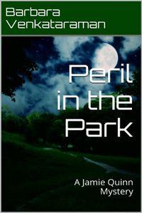 Peril in the Park by Barbara Venkataraman