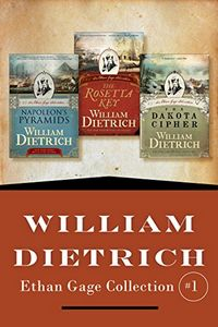 Ethan Gage Collection by William Dietrich