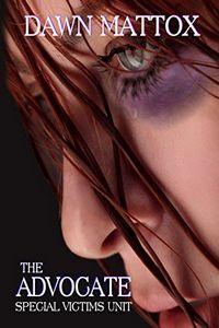 The Advocate by Dawn Mattox