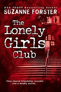 The Lonely Girls Club by Suzanne Forster