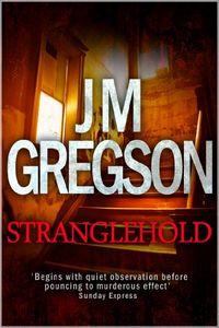 Strangehold by J. M. Gregson