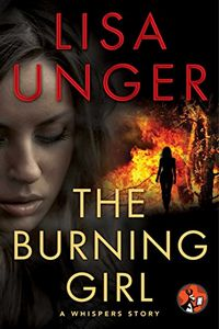 The Burning Girl by Lisa Unger
