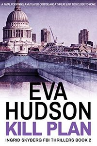 Kill Plan by Eva Hudson