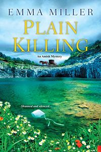 Plain Killing by Emma Miller