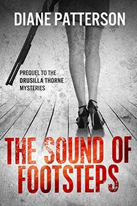 The Sound of Footsteps by Diane Patterson
