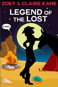 Legend of the Lost by Zoey and Claire Kane
