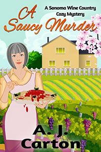 A Saucy Murder by A. J. Carton