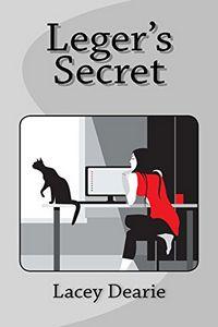 Leger's Secret by Lacey Dearie