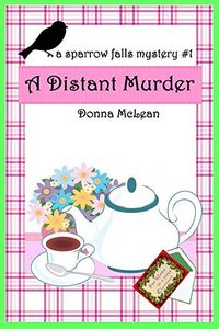 A Distant Murder by Donna McLean