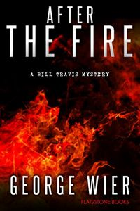 After the Fire by George Weir