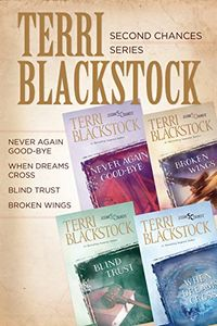 The Second Chances Collection by Terri Blackstock